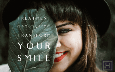 Treatment Options to Transform Your Smile